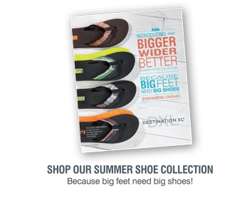SHOP OUR SUMMER SHOE COLLECTION | BECAUSE BIG FEET NEED BIG SHOES!