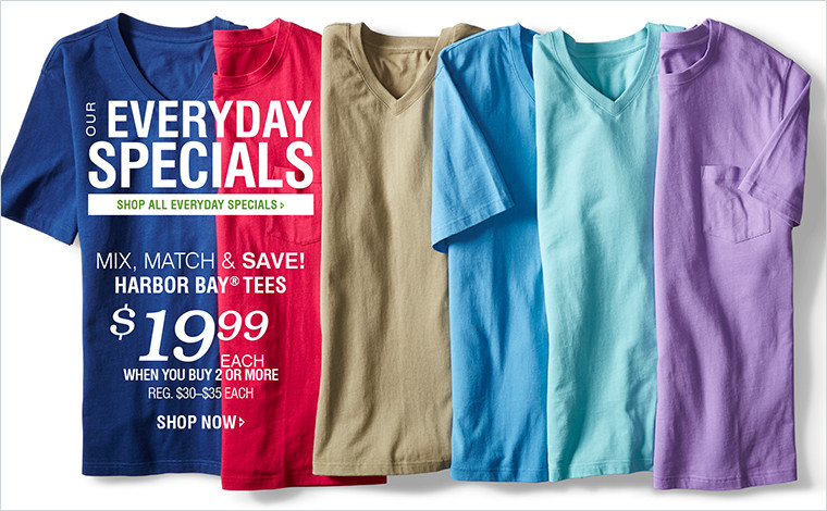 OUR EVERYDAY SPECIALS | STOCK UP & SAVE! HARBOR BAY® TEES