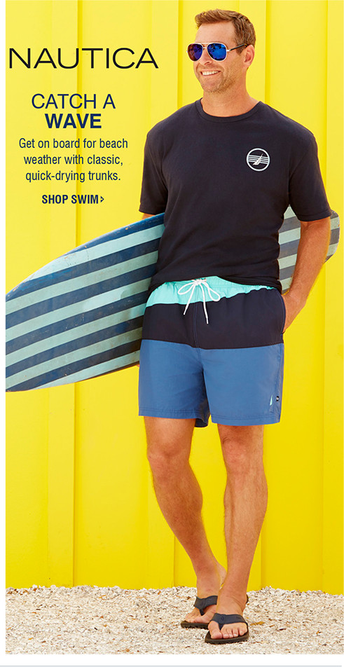 NAUTICA | CATCH A WAVE | Get on board for beach weather with classic, quick-drying trunks.