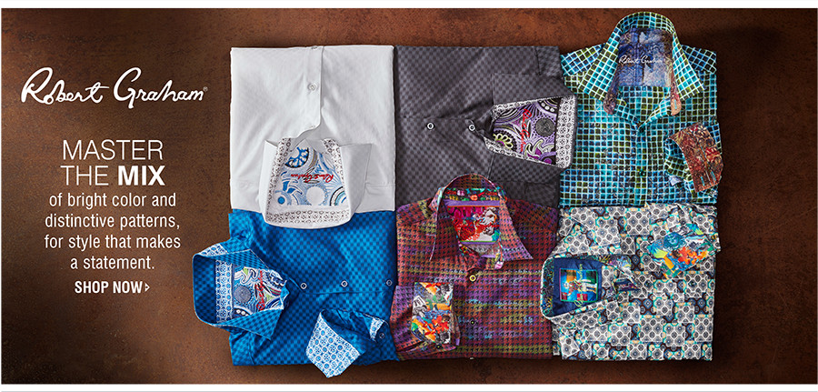 ROBERT GRAHAM | MASTER THE MIX of bright color and distinctive patterns, for style that makes a statement. | SHOP NOW