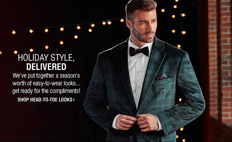 HOLIDAY STYLE, DELIVERED | We've put together a season's worth of easy-to-wear looks... get ready for the compliments! | SHOP HEAD-TO-TOE LOOKS