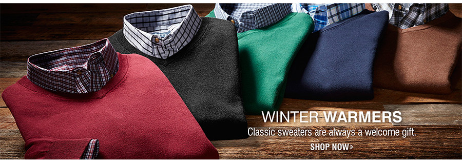 WINTER WARMERS | Classic sweaters are always a welcome gift. | SHOP NOW