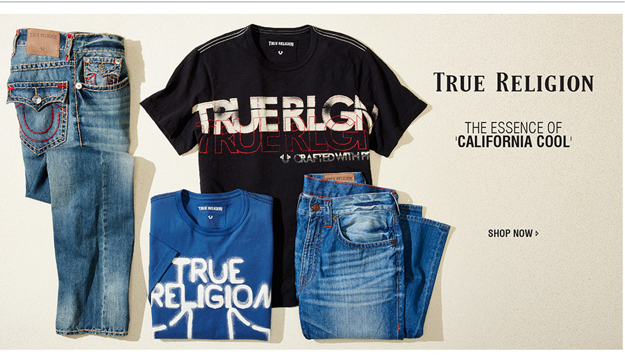 THE ESSENCE OF 'CALIFORNIA COOL' | SHOP TRUE RELIGION