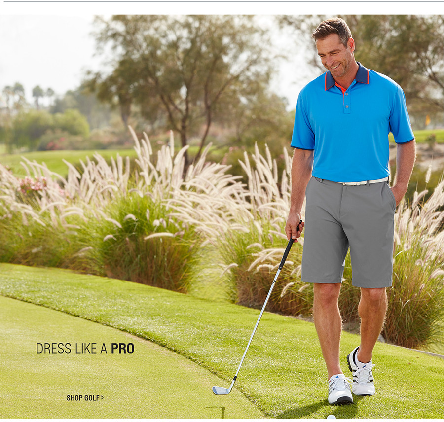 DRESS LIKE A PRO | SHOP GOLF