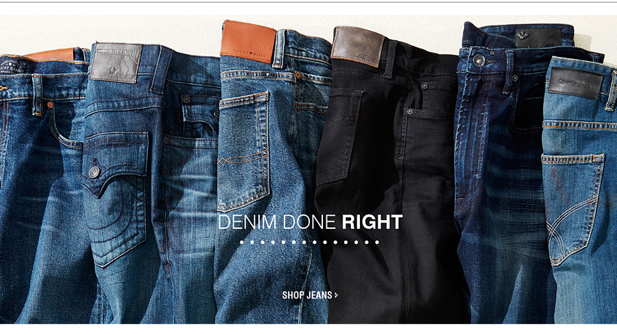 DENIM DONE RIGHT | SHOP JEANS