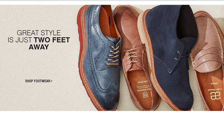 GREAT STYLE IS ALWAYS JUST TWO FEET AWAY | SHOP FOOTWEAR