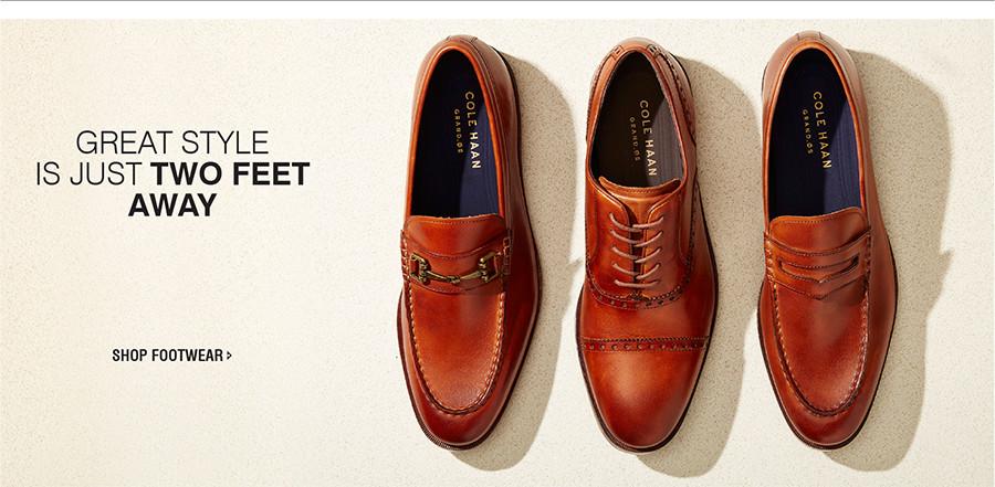 GREAT STYLE IS ALWAYS JUST TWO FEET AWAY   SHOP FOOTWEAR