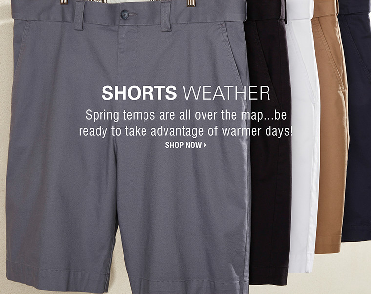 SHORTS WEATHER | Spring temps are all over the map...be ready to take advantage of warmer days! | SHOP NOW