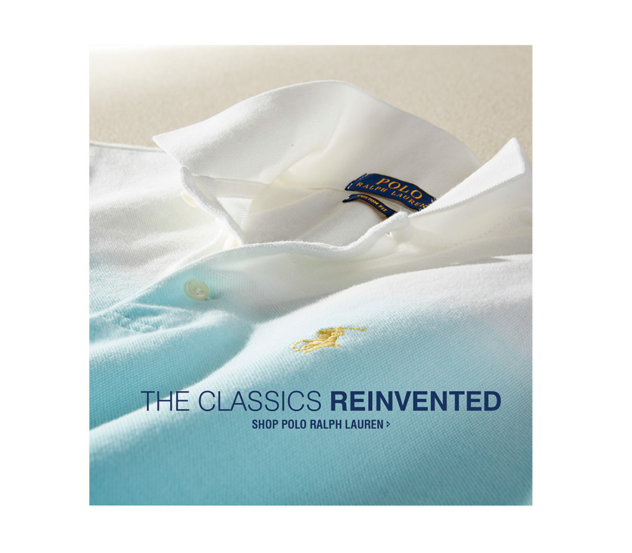 THE CLASSICS REINVENTED | SHOP POLO RALPH LAUREN
