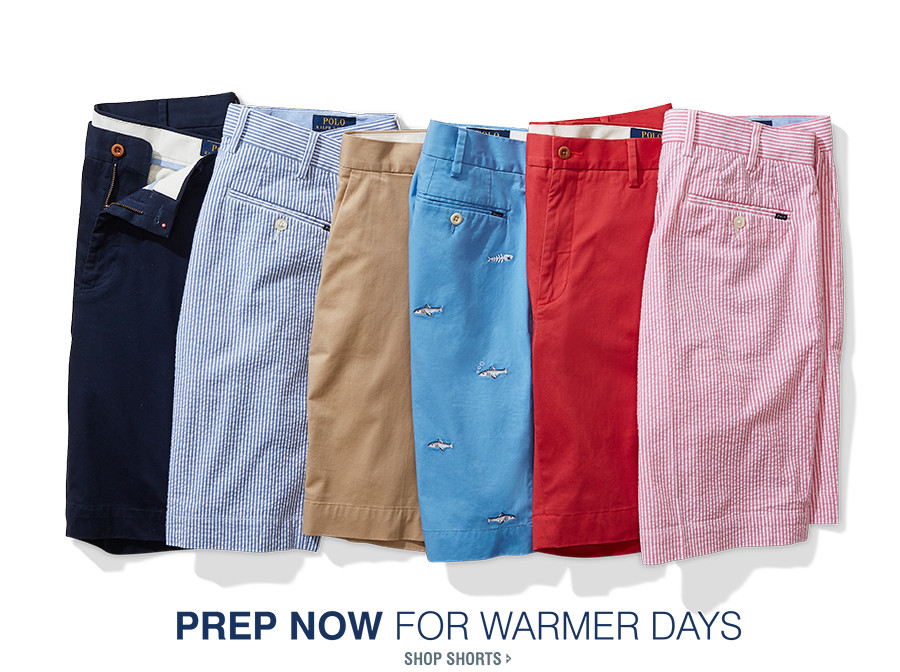 PREP NOW FOR WARMER DAYS | SHOP SHORTS