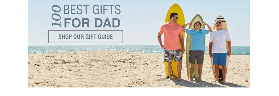 100 BEST GIFTS FOR DAD | SHOP OUR GIFT GUIDE
