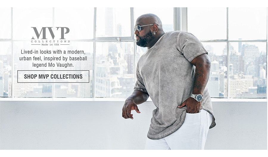 Lived-in looks with a modern, urban feel, inspired by baseball legend Mo Vaughn. | SHOP MVP COLLECTIONS