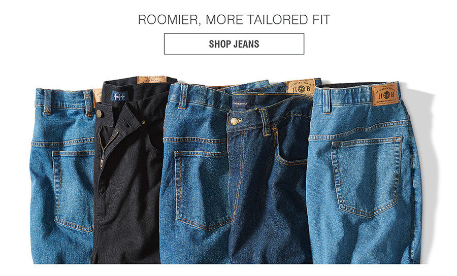 ROOMIER, MORE TAILORED FIT | SHOP JEANS