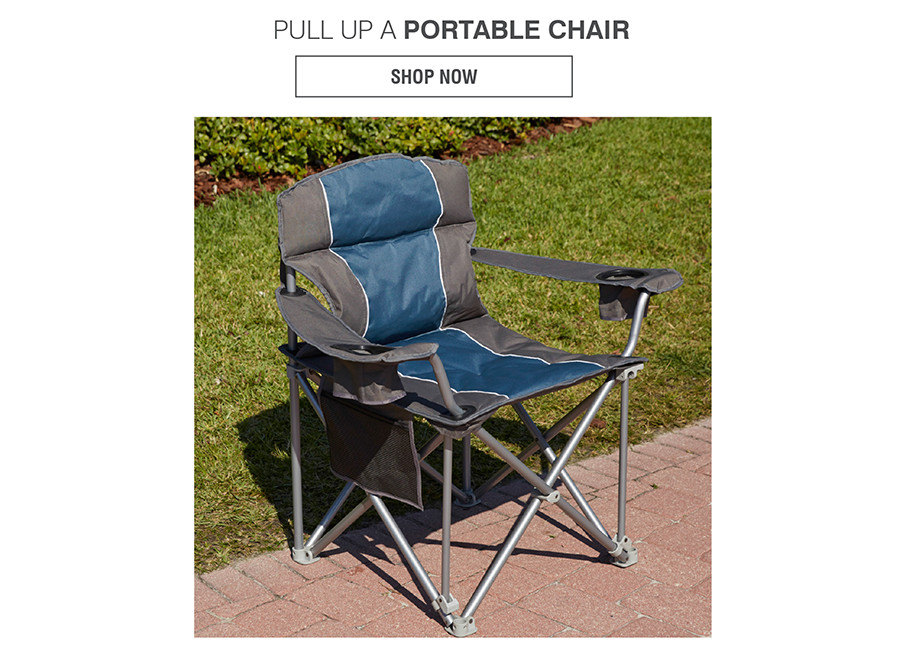 PULL UP A PORTABLE CHAIR | SHOP NOW
