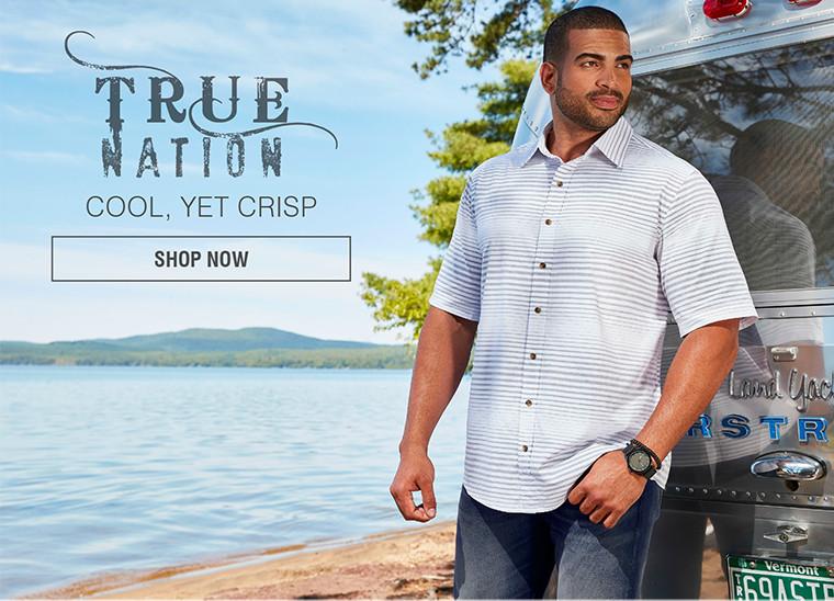 TRUE NATION | COOL, YET CRISP | SHOP NOW