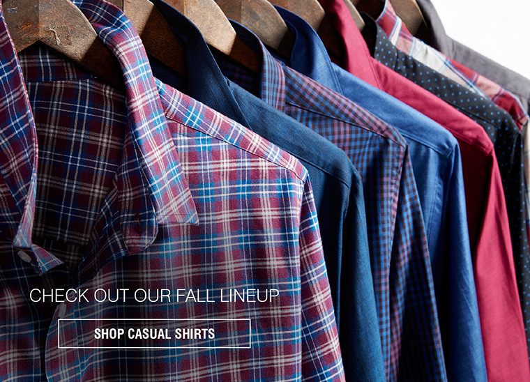 Check Out Our Fall Lineup | SHOP CASUAL SHIRTS