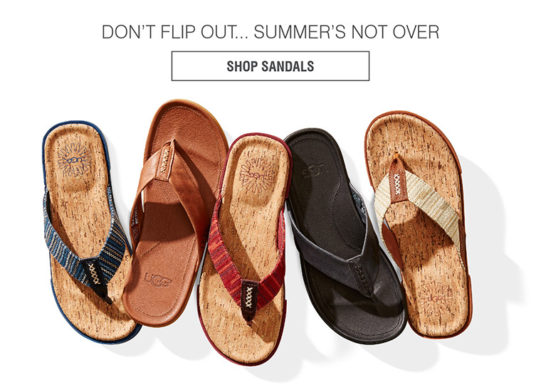 DON'T FLIP OUT... SUMMER'S NOT OVER | SHOP SANDALS