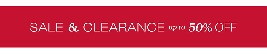 SALE & CLEARANCE UP TO 50% OFF