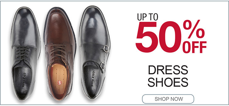 UP TO 50% OFF DRESS SHOES SHOP NOW