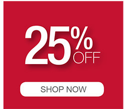 Up to 25% Off Shop Now