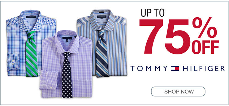 UP TO 75% OFF TOMMY HILFIGER SHOP NOW