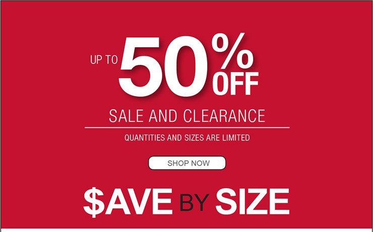 UP TO 75% OFF SALE AND CLEARANCE QUANTITES AND SIZES ARE LIMITED SHOP NOW