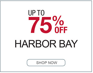 UP TO 75% OFF HARBOR BAY SHOP NOW