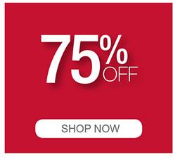 75% OFF SHOP NOW