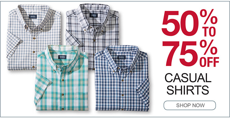 50% TO 75% OFF CASUAL SHIRTS SHOP NOW