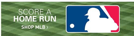 SCORE A HOMERUN | SHOP MLB