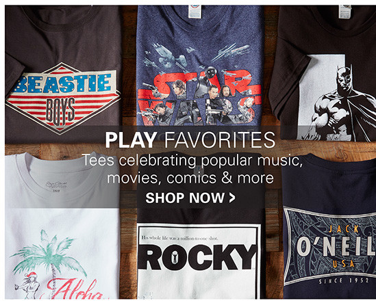 PLAY FAVORITES | TEES CELEBRATING POPULAR MUSIC, MOVIES, COMICS AND MORE