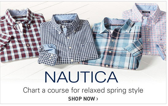 NAUTICA | CHART A COURSE FOR RELAXED SPRING STYLE