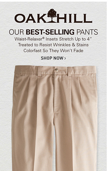 OAK HILL | OUR BEST-SELLING PANTS