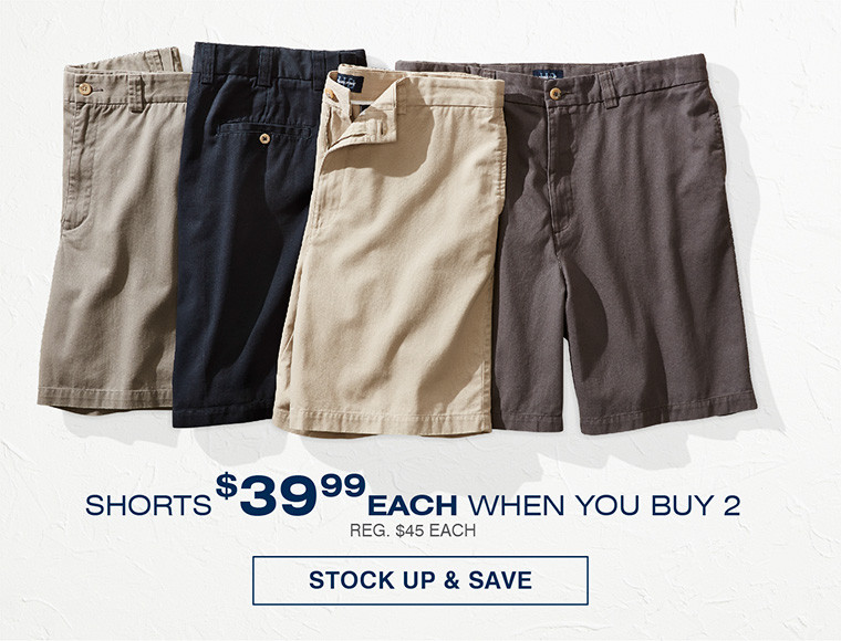 SHORTS | $39.99 EACH WHEN YOU BUY 2 OR MORE
