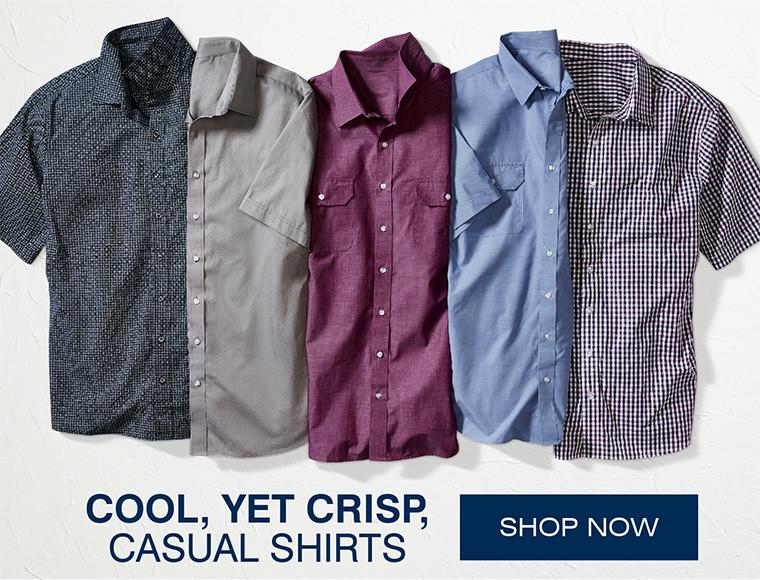 CASUAL SHIRTS | COOL, YET CRISP