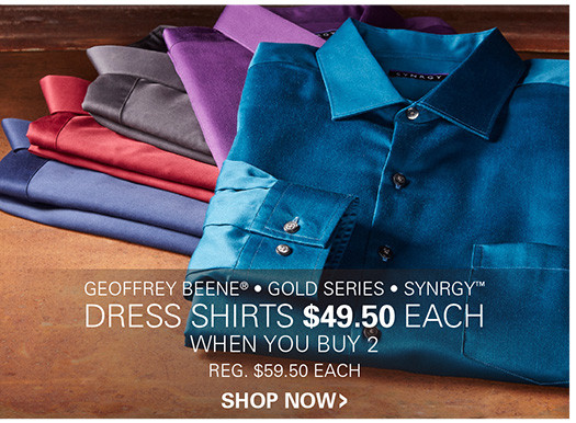DRESS SHIRTS | $49.50 EACH WHEN YOU BUY 2 OR MORE
