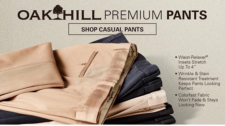 OAK HILL PREMIUM PANTS | SHOP CASUAL PANTS