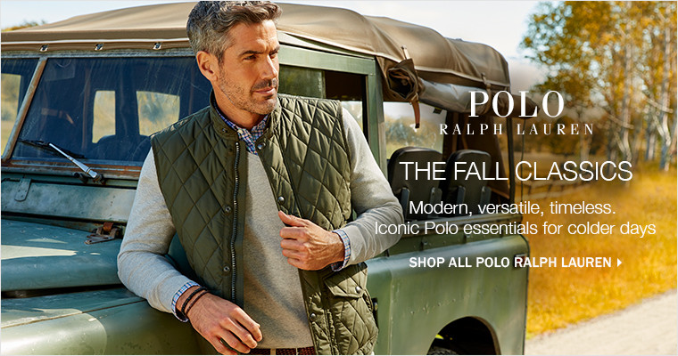 THE FALL CLASSICS | Modern, versatile, timeless. Iconic Polo essentials for colder days | SHOP ALL POLO RAPLH LAUREN