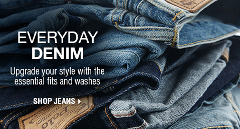 EVERYDAY DENIM | Upgrade your style with the essential fits and washes | SHOP JEANS