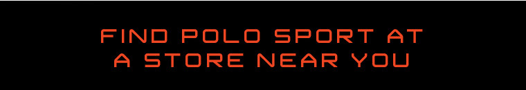 FIND POLO SPORT AT A STORE NEAR YOU