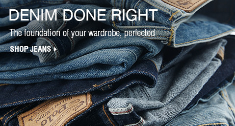 DENIM DONE RIGHT | The foundation of your wardrobe, perfected | SHOP JEANS