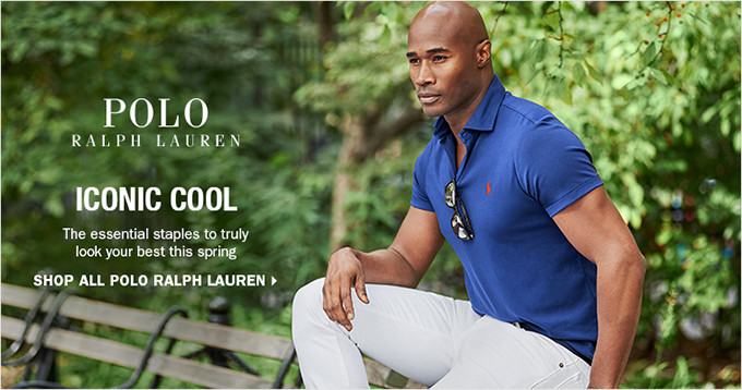 POLO RALPH LAUREN | ICONIC COOL | The essential basics to truly look your best this spring | SHOP ALL POLO RALPH LAUREN