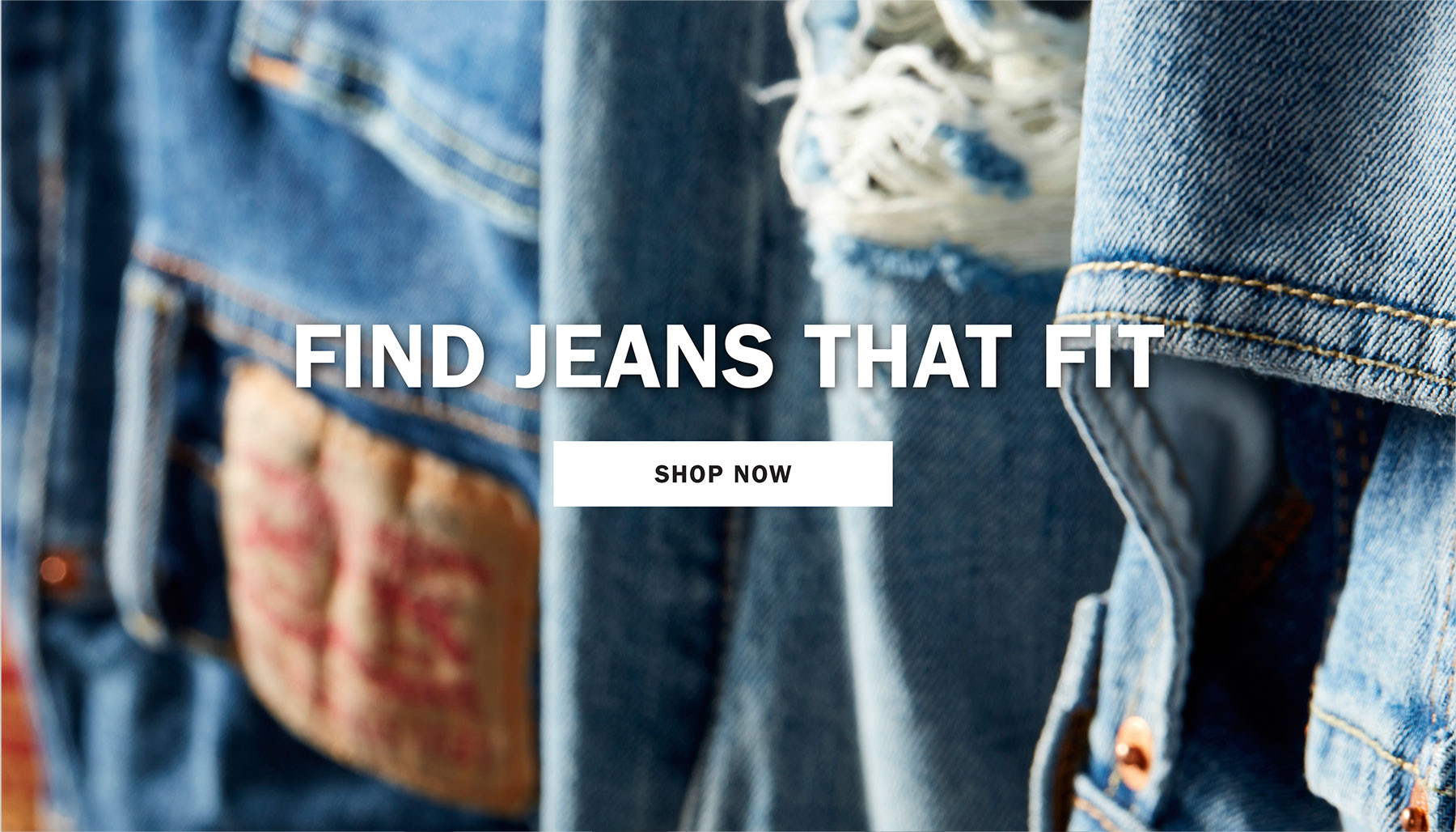 FIND JEANS THAT FIT | SHOP NOW