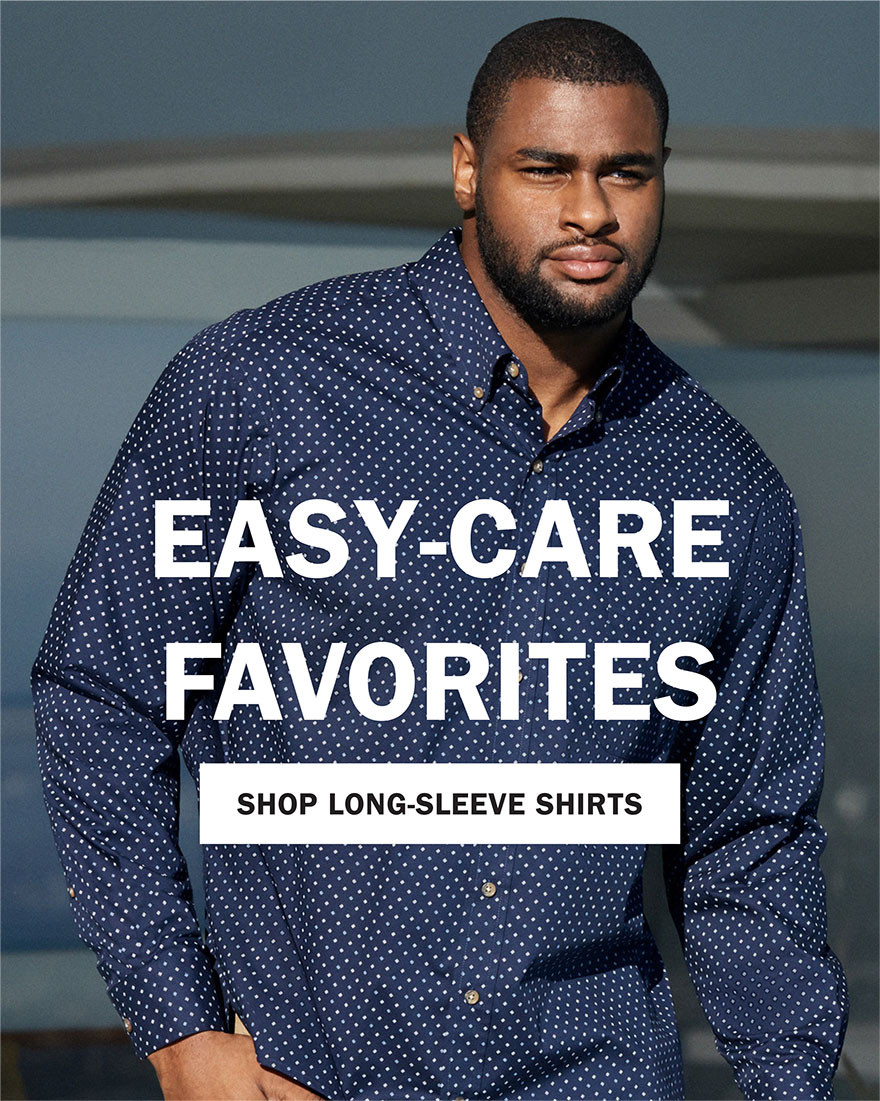 EASY CARE FAVORITES | SHOP LONG SLEEVE SHIRTS