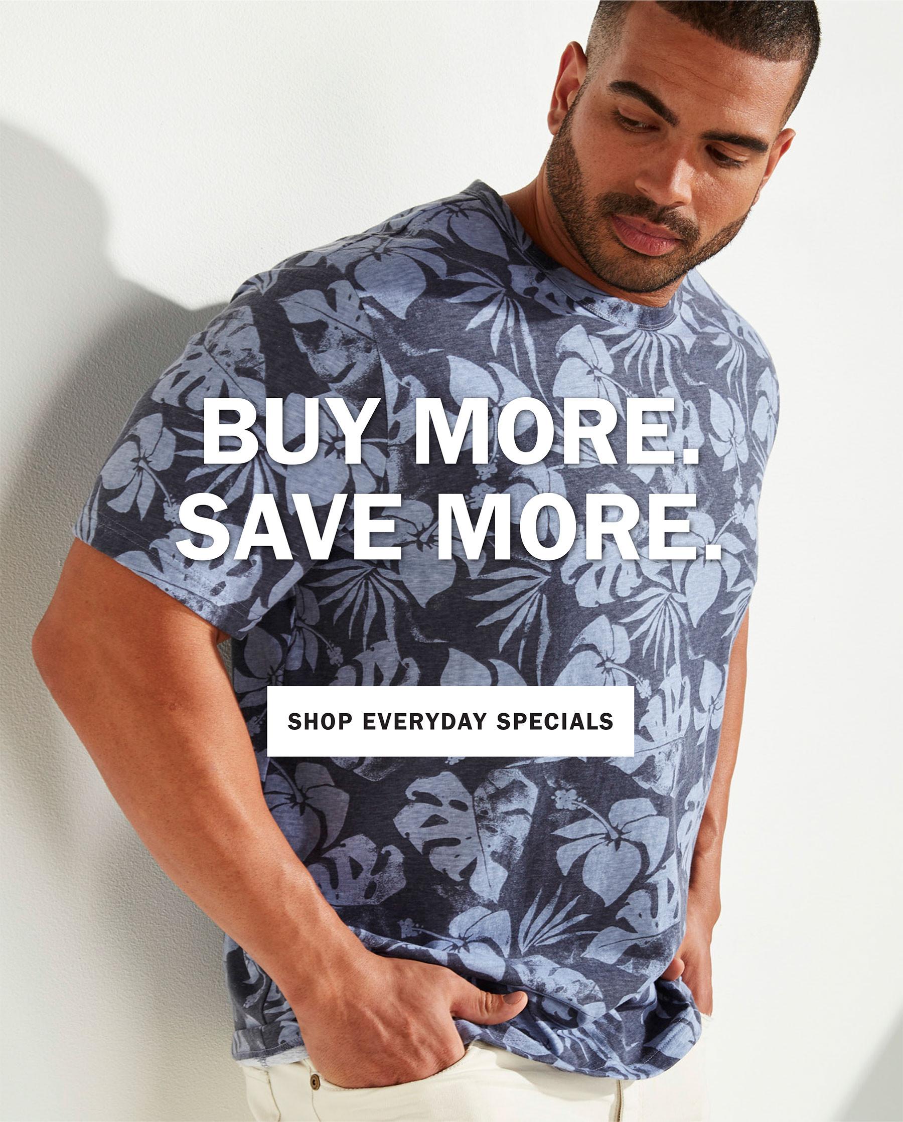 BUY MORE. SAVE MOVE. | SHOP EVERYDAY SPECIALS