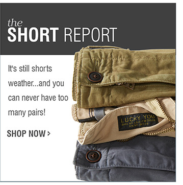 the SHORT REPORT | It's still shorts weather...and you can never have too many pairs! | SHOP NOW