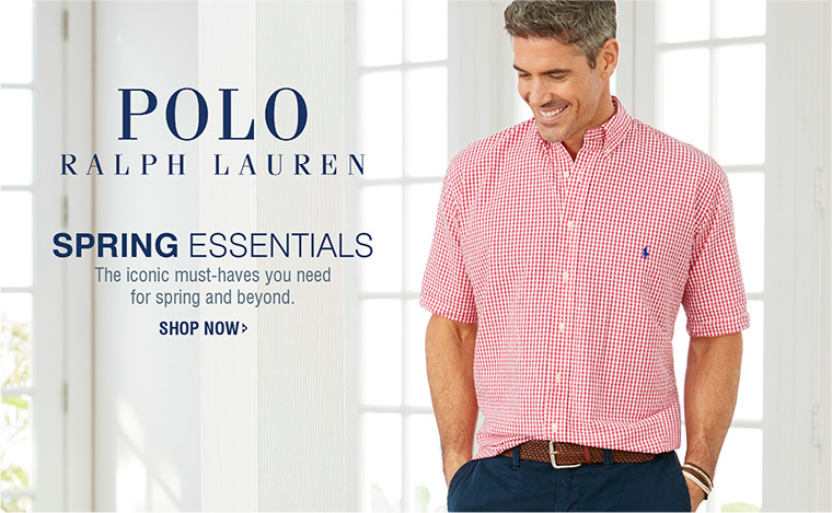 POLO RALPH LAUREN | SPRING essentials | The iconic must-haves you need for spring and beyond. | SHOP NOW