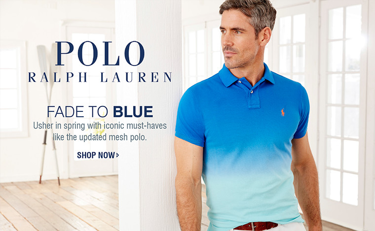 POLO RALPH LAUREN | FADE TO BLUE | Usher in spring with iconic must-haves like the updated mesh polo. | SHOP NOW