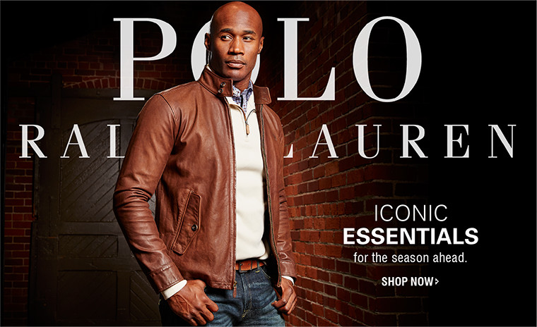 Polo Ralph Lauren   ICONIC ESSENTIALS for the season ahead.   SHOP NOW