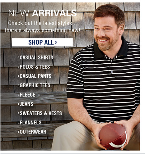 NEW ARRIVALS   Check out the latest styles...there's always something new!